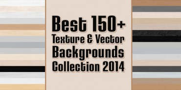 Best 150+ Texture & Vector Backgrounds Collection 2014