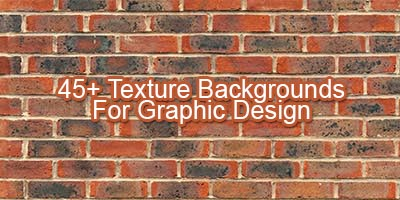 45+ Texture Backgrounds For Graphic Design