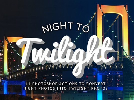 Night to twilight-Photoshop action