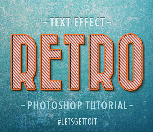 create-a-cool-editable-retro-text-effect-in-photoshop